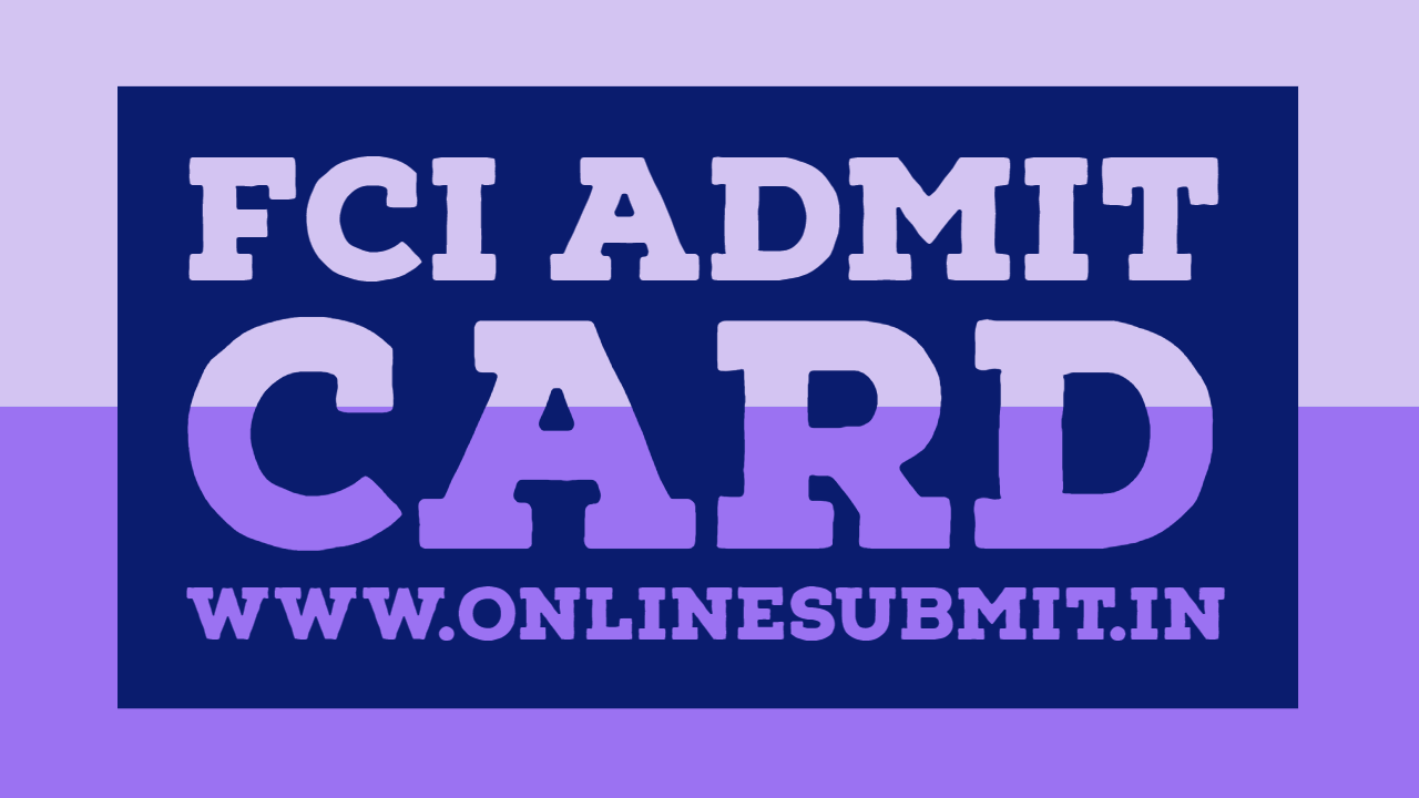 FCI Admit Card 2019 Download @ fci.gov.in 4103 Vacancies
