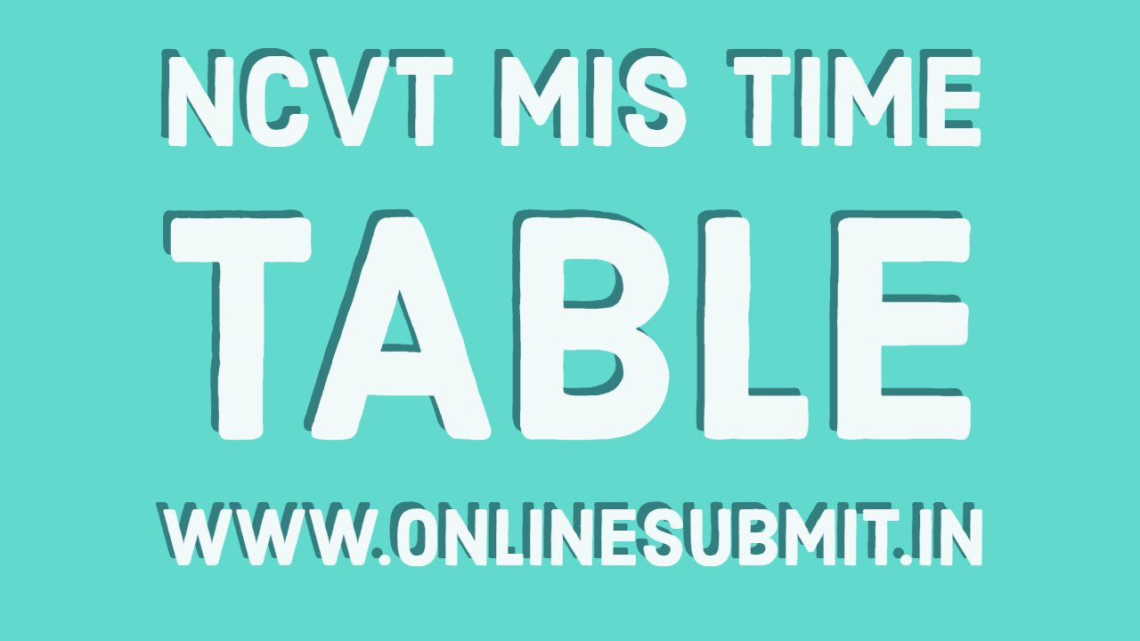 NCVT MIS Time Table 2019 – Check Exam Date Sheet