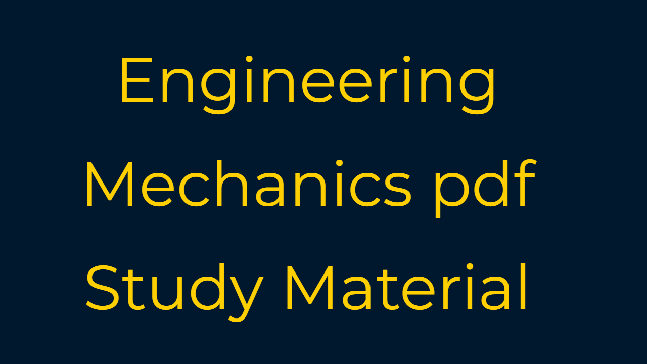 Engineering mechanics PDF Syllabus